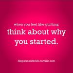 When You Feel Like Quitting Quote